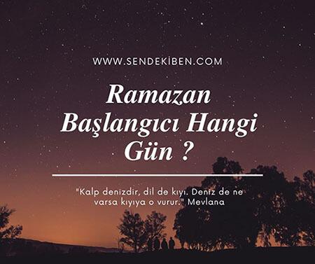 ramazan başlangıcı hangi gün