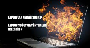 Laptop Neden Isınır