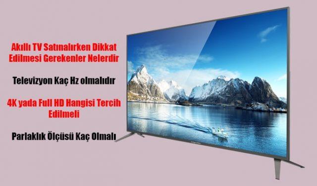 akıllı tv alırken nelere dikkat edilmeli