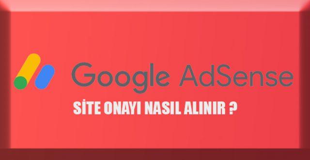 Google Adsense Onayı Nasıl Alınır