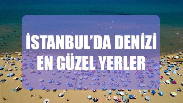 istanbul'da denize girilecek yerler