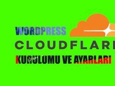 Wordpress Cloudflare CDN Kurulumu