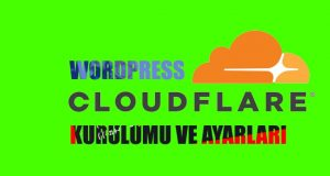 Wordpress Cloudflare CDN Kurulumu