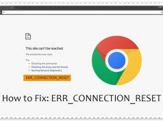 Err_connection_reset Hatası Nedir, Çözümü Nasıldır?